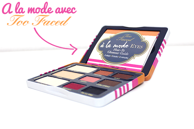 Too Faced-Palette-A la Mode-2
